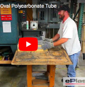 VIDEO: Fabricating an Oval Polycarbonate Tube