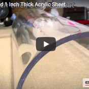 VIDEO: Thermoformed 1 Inch Acrylic Sheet